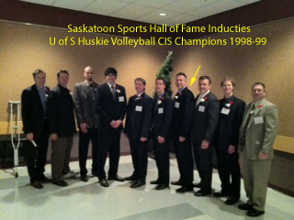 Congratulations to Mr. Janzen on being inducted into the Saskatoon Sports Hall of Fame. He was a member of the 1998-99 U of S Mens Huskie Volleyball team which captured the National Championship. Also...