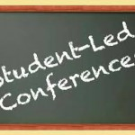 Student Led Conferences November 7th and 8th