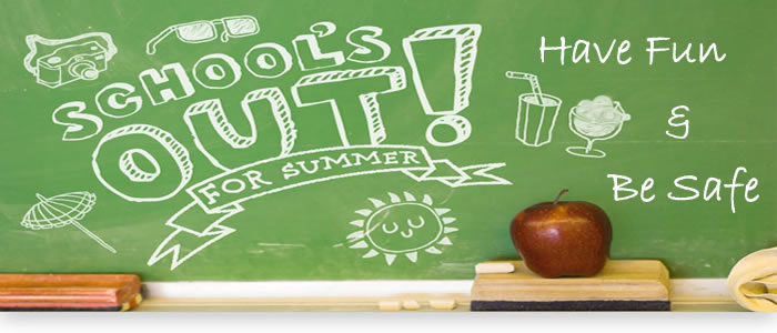 Have A Great Summer!!!